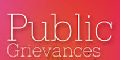 http://pgportal.gov.in/  Public Grievance: External website that opens in a new window